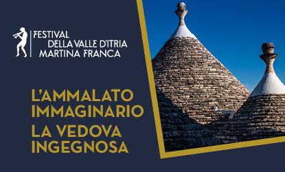 Calendario Eventi Martina Franca.L Ammalato Immaginario La Vedova Ingegnosa Festival Valle D Itria