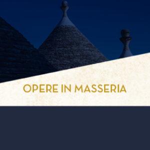 Opera in masseria